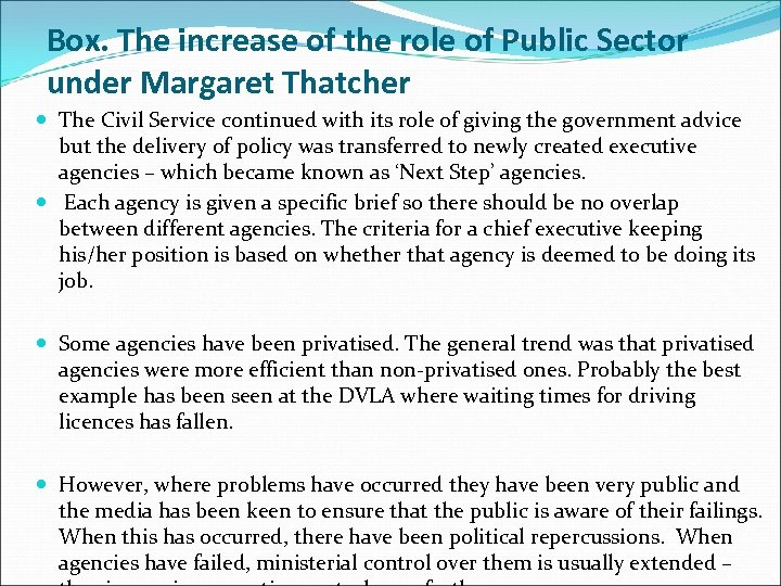 Box. The increase of the role of Public Sector under Margaret Thatcher The Civil