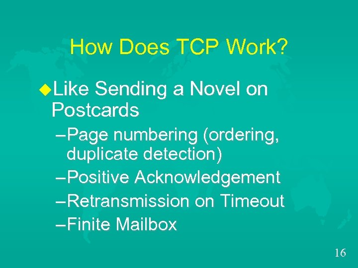 How Does TCP Work? u. Like Sending a Novel on Postcards – Page numbering