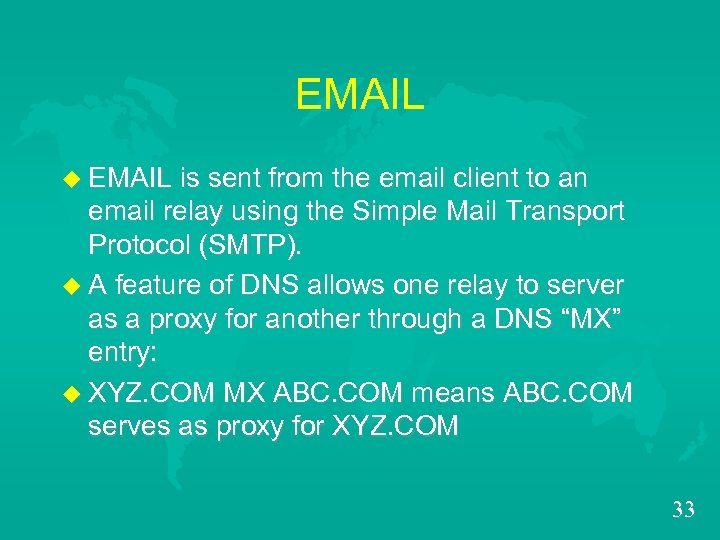 EMAIL u EMAIL is sent from the email client to an email relay using