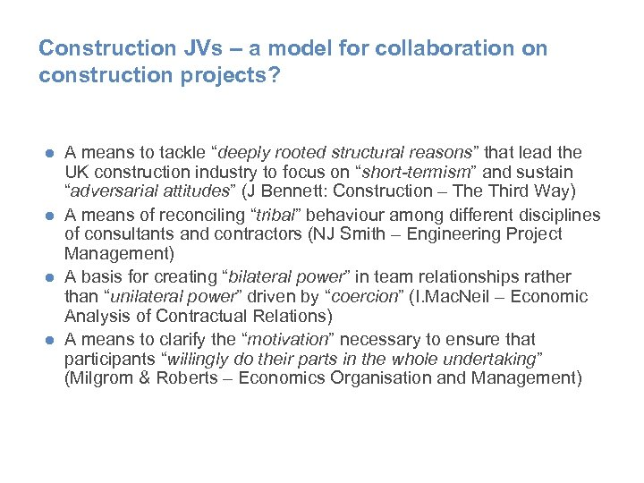 Construction JVs – a model for collaboration on construction projects? ● A means to