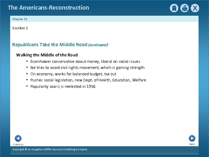The Americans-Reconstruction Chapter 19 Section 1 Republicans Take the Middle Road {continued} Walking the