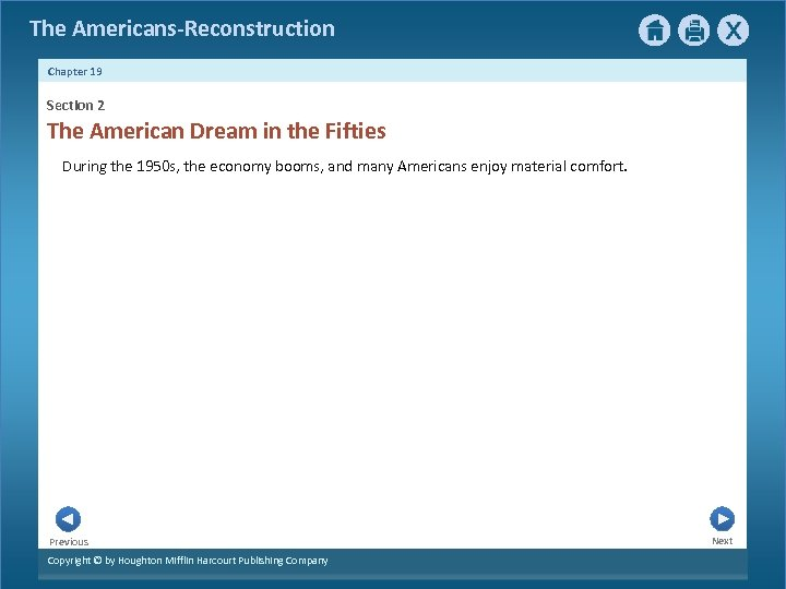 The Americans-Reconstruction Chapter 19 Section 2 The American Dream in the Fifties During the