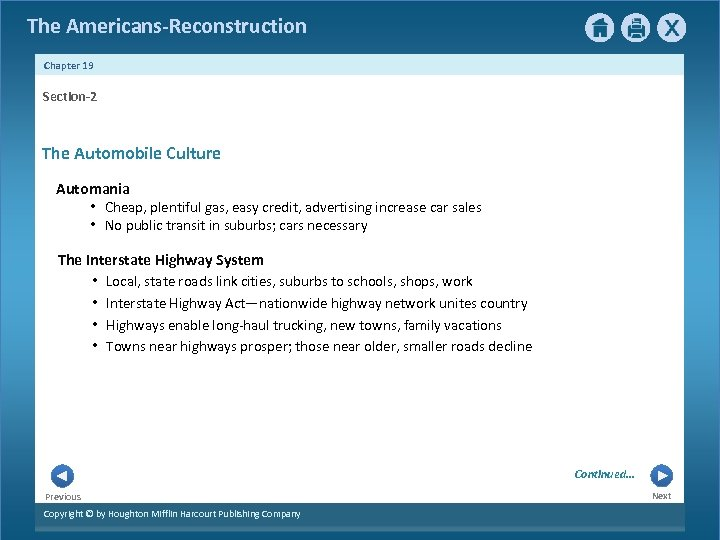 The Americans-Reconstruction Chapter 19 Section-2 The Automobile Culture Automania • Cheap, plentiful gas, easy