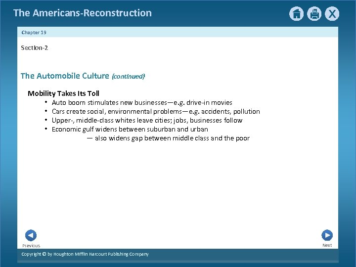The Americans-Reconstruction Chapter 19 Section-2 The Automobile Culture {continued} Mobility Takes Its Toll •