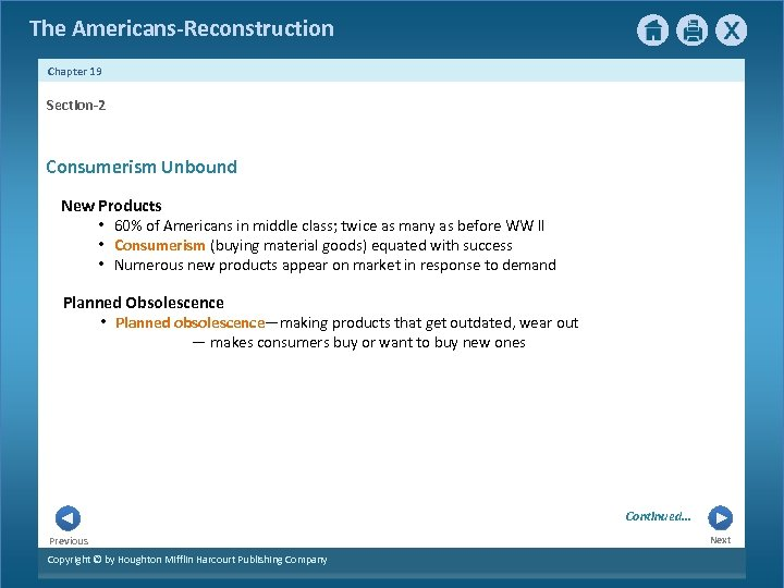 The Americans-Reconstruction Chapter 19 Section-2 Consumerism Unbound New Products • 60% of Americans in