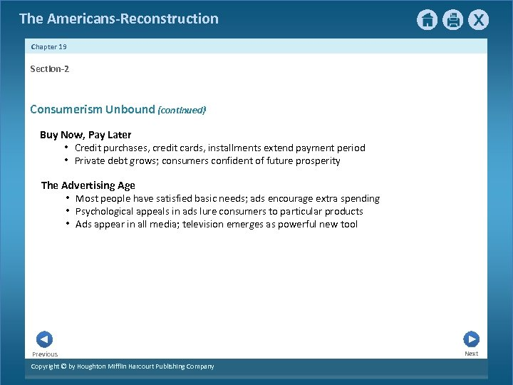 The Americans-Reconstruction Chapter 19 Section-2 Consumerism Unbound {continued} Buy Now, Pay Later • Credit