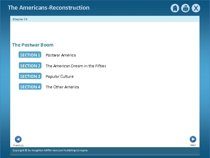 The Americans-Reconstruction Chapter 19 The Postwar Boom SECTION 1 Postwar America SECTION 2 The