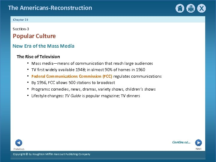 The Americans-Reconstruction Chapter 19 Section-3 Popular Culture New Era of the Mass Media The