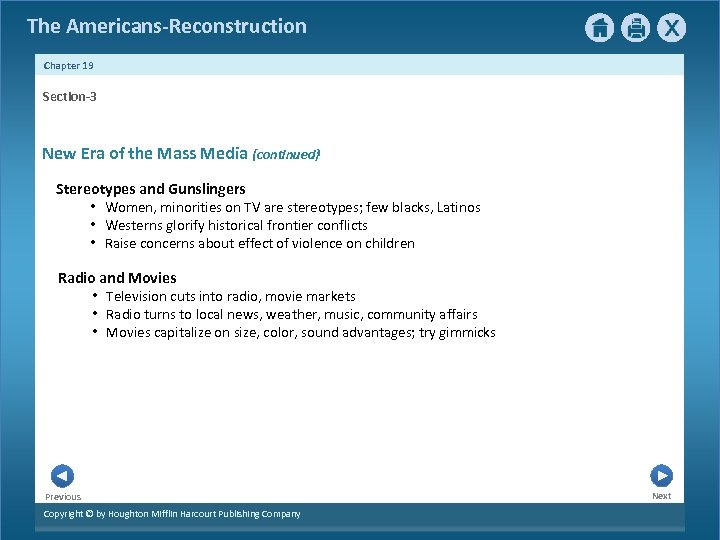 The Americans-Reconstruction Chapter 19 Section-3 New Era of the Mass Media {continued} Stereotypes and