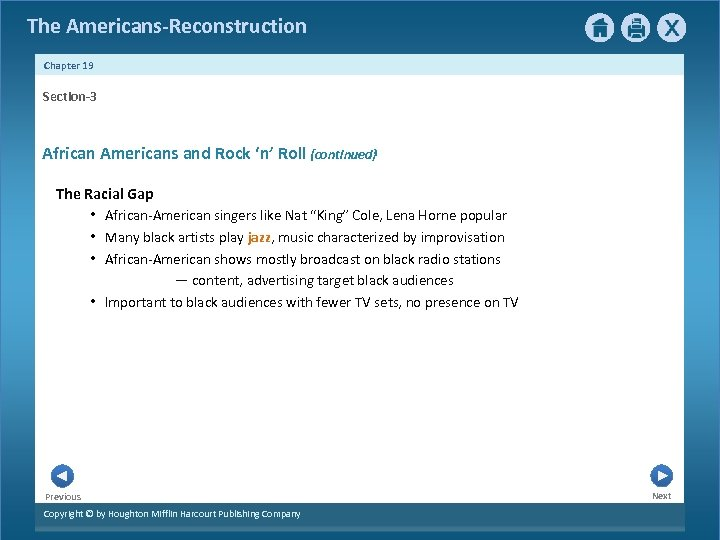 The Americans-Reconstruction Chapter 19 Section-3 African Americans and Rock 'n' Roll {continued} The Racial