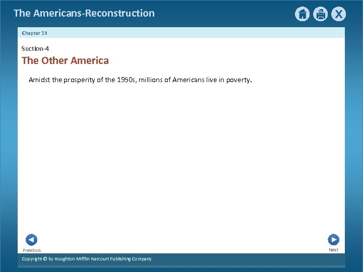 The Americans-Reconstruction Chapter 19 Section-4 The Other America Amidst the prosperity of the 1950