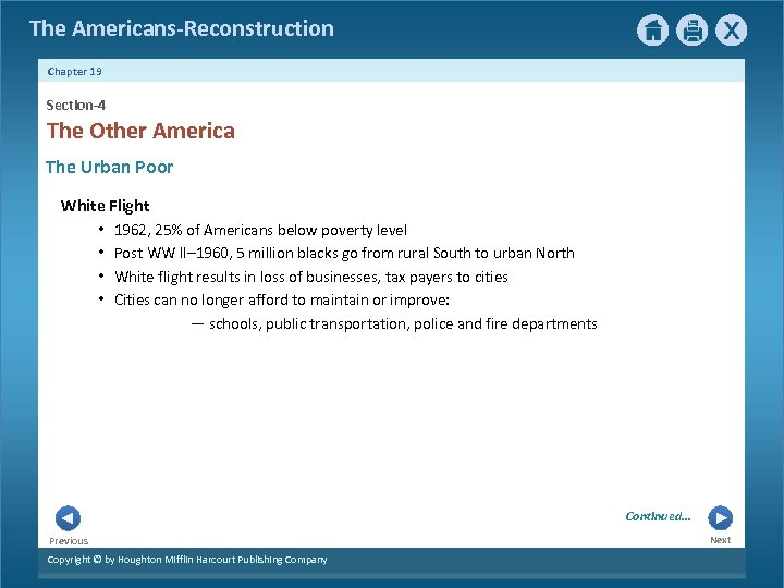 The Americans-Reconstruction Chapter 19 Section-4 The Other America The Urban Poor White Flight •