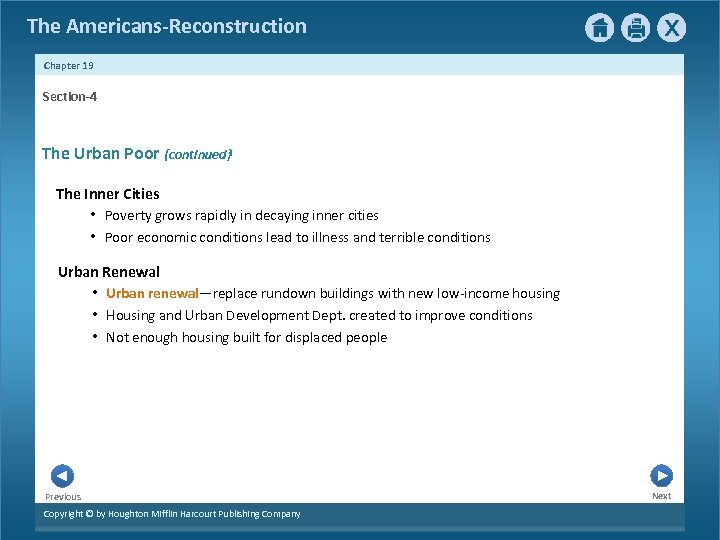 The Americans-Reconstruction Chapter 19 Section-4 The Urban Poor {continued} The Inner Cities • Poverty