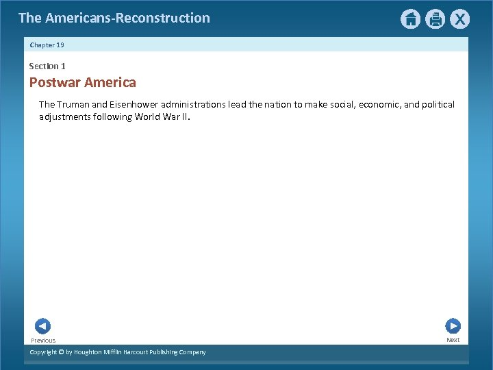 The Americans-Reconstruction Chapter 19 Section 1 Postwar America The Truman and Eisenhower administrations lead