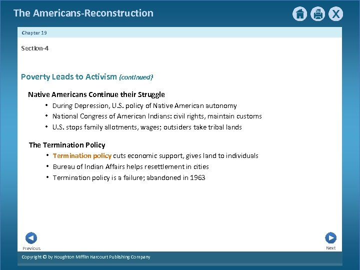 The Americans-Reconstruction Chapter 19 Section-4 Poverty Leads to Activism {continued} Native Americans Continue their