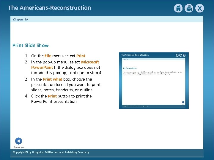 The Americans-Reconstruction Chapter 19 Print Slide Show 1. On the File menu, select Print