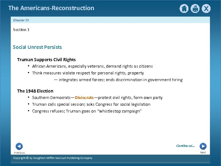 The Americans-Reconstruction Chapter 19 Section 1 Social Unrest Persists Truman Supports Civil Rights •