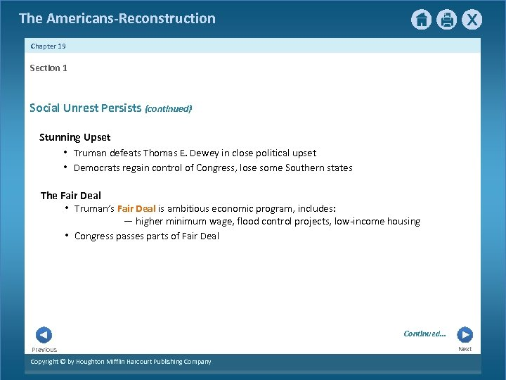 The Americans-Reconstruction Chapter 19 Section 1 Social Unrest Persists {continued} Stunning Upset • Truman