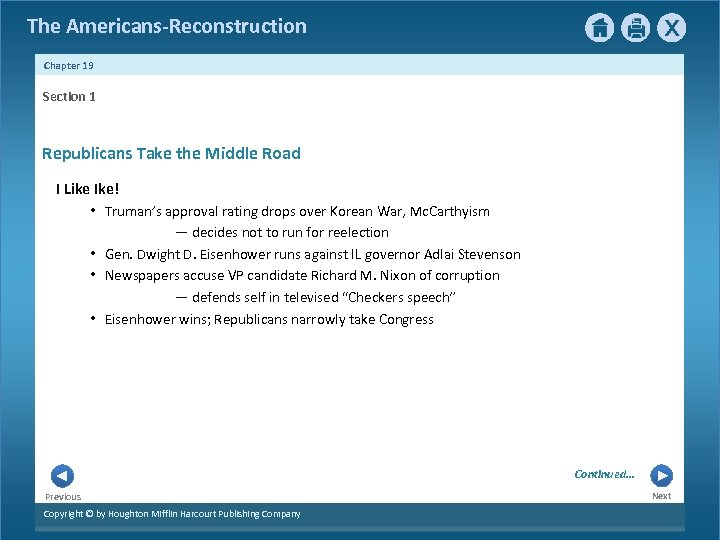 The Americans-Reconstruction Chapter 19 Section 1 Republicans Take the Middle Road I Like Ike!