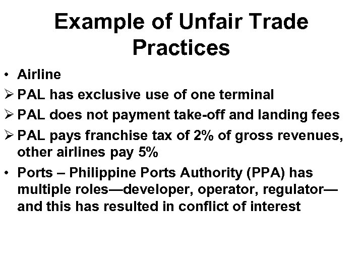 Example of Unfair Trade Practices • Airline Ø PAL has exclusive use of one