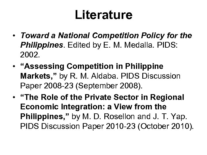 Literature • Toward a National Competition Policy for the Philippines. Edited by E. M.