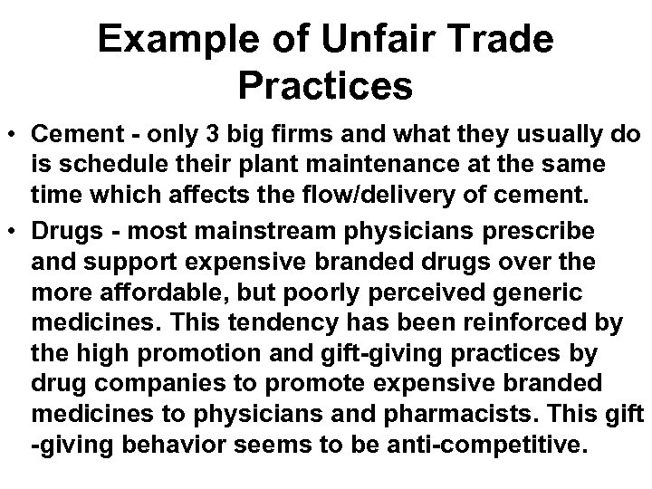 Example of Unfair Trade Practices • Cement - only 3 big firms and what