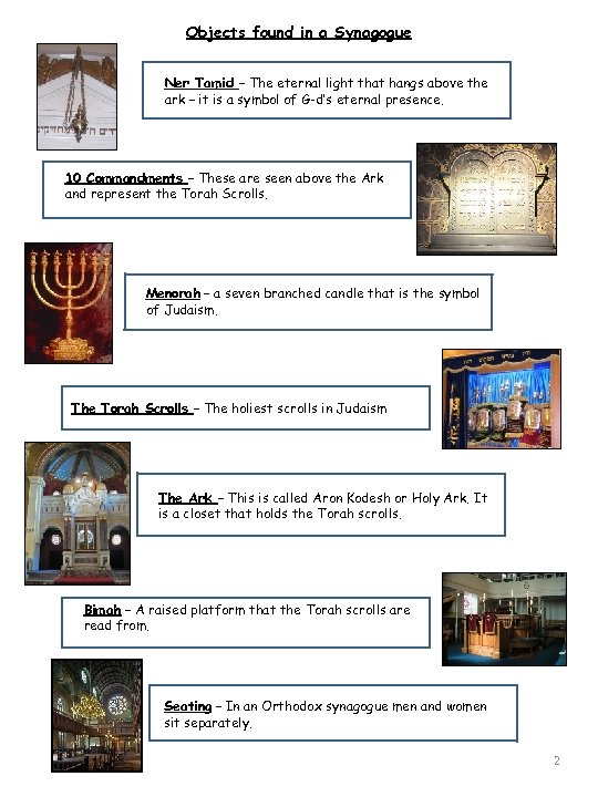 Objects found in a Synagogue Ner Tamid – The eternal light that hangs above