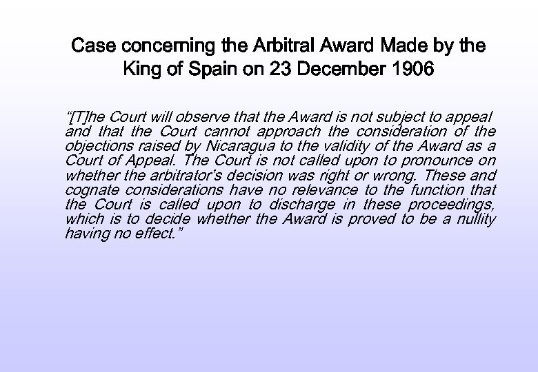 Case concerning the Arbitral Award Made by the King of Spain on 23 December