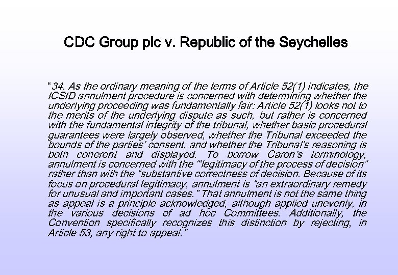 "CDC Group plc v. Republic of the Seychelles "" 34. As the ordinary meaning"