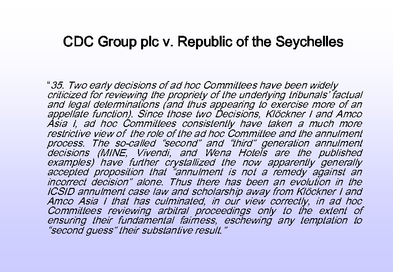 "CDC Group plc v. Republic of the Seychelles "" 35. Two early decisions of"
