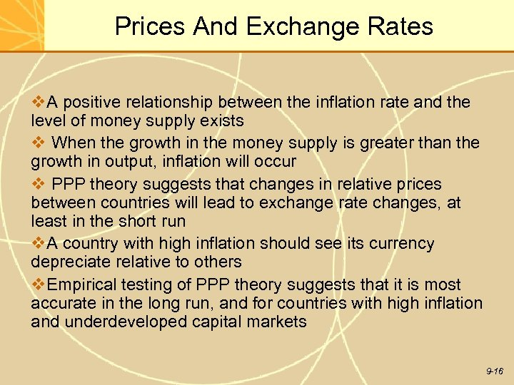 Prices And Exchange Rates v. A positive relationship between the inflation rate and the