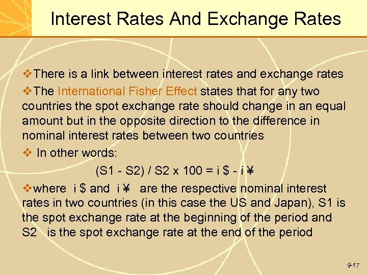 Interest Rates And Exchange Rates v. There is a link between interest rates and