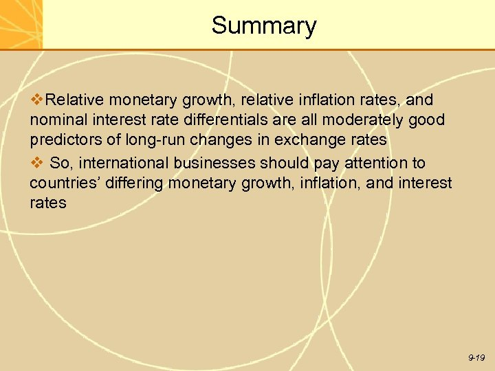 Summary v. Relative monetary growth, relative inflation rates, and nominal interest rate differentials are