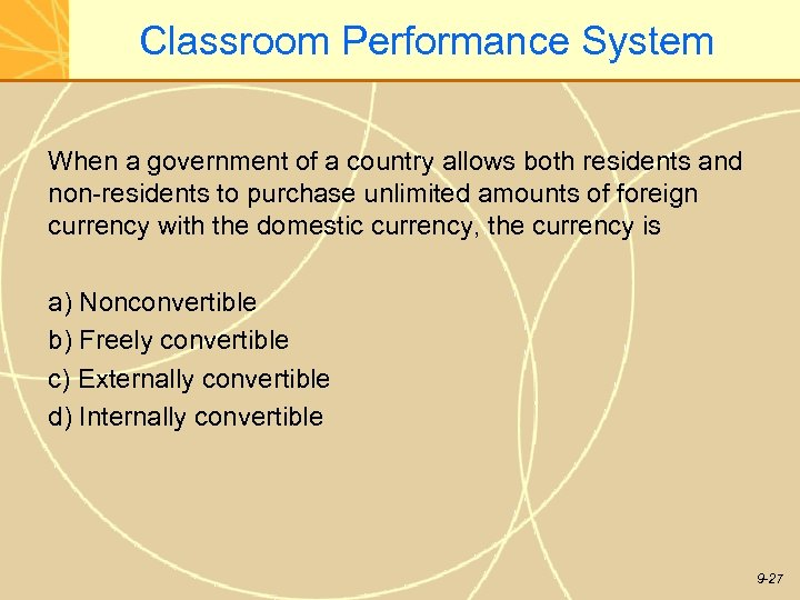 Classroom Performance System When a government of a country allows both residents and non-residents
