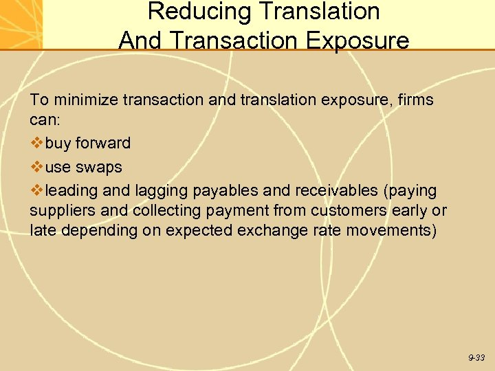 Reducing Translation And Transaction Exposure To minimize transaction and translation exposure, firms can: vbuy