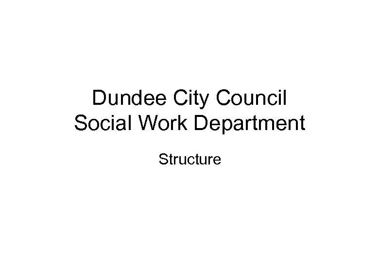 Dundee City Council Social Work Department Structure