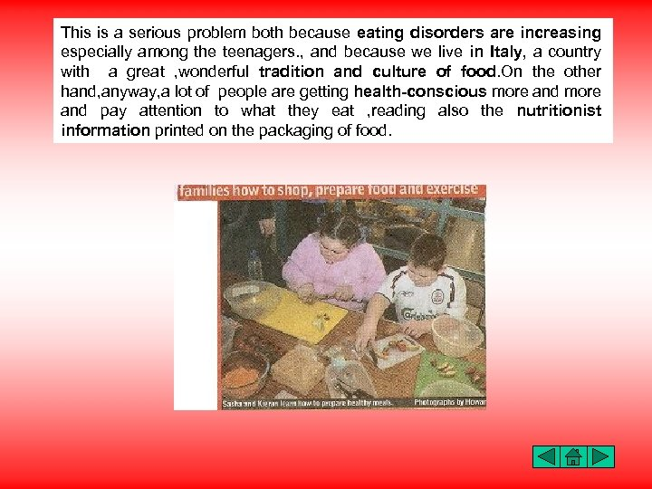 This is a serious problem both because eating disorders are increasing especially among the