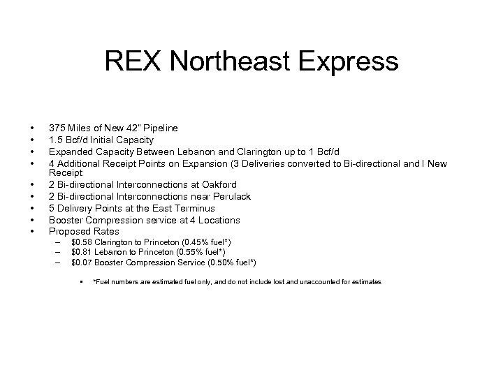 "REX Northeast Express • • • 375 Miles of New 42"" Pipeline 1. 5"