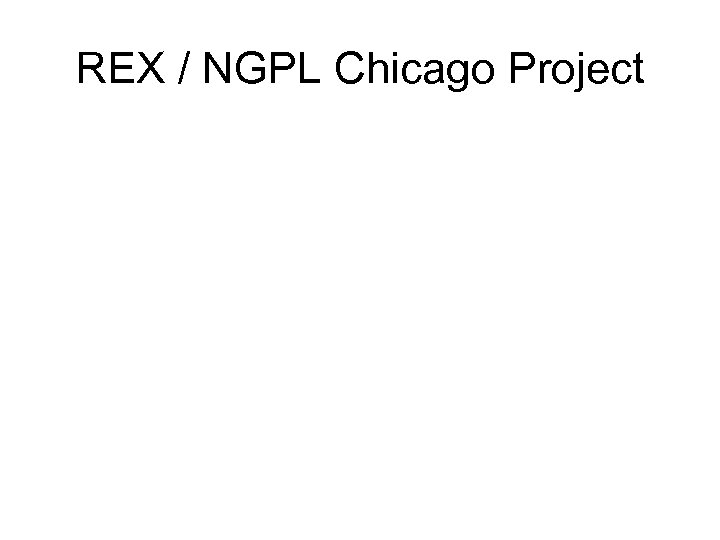 REX / NGPL Chicago Project