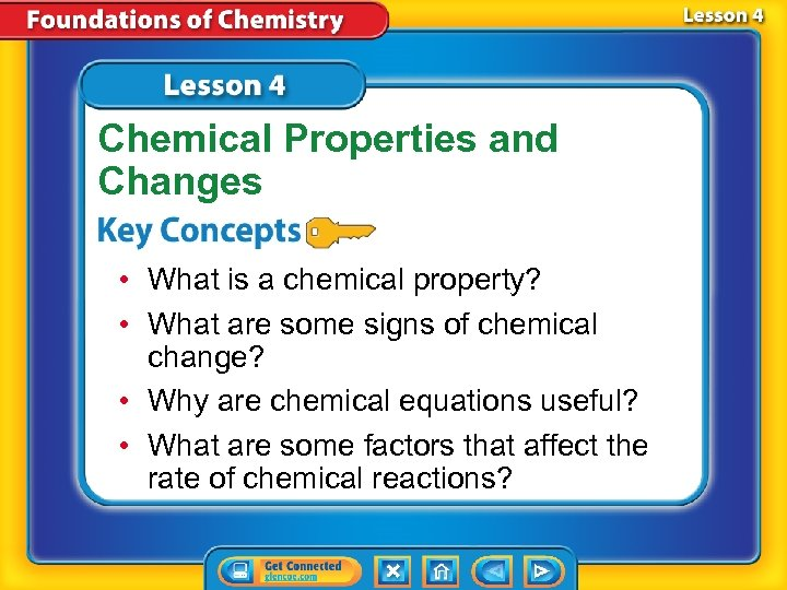 Chemical Properties and Changes • What is a chemical property? • What are some