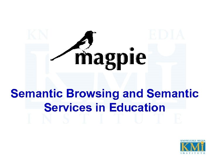 Semantic Browsing and Semantic Services in Education