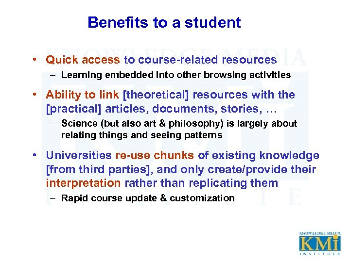 Benefits to a student • Quick access to course-related resources – Learning embedded into