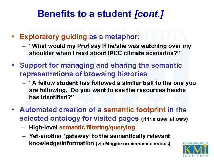 """Benefits to a student [cont. ] • Exploratory guiding as a metaphor: – """"What"""