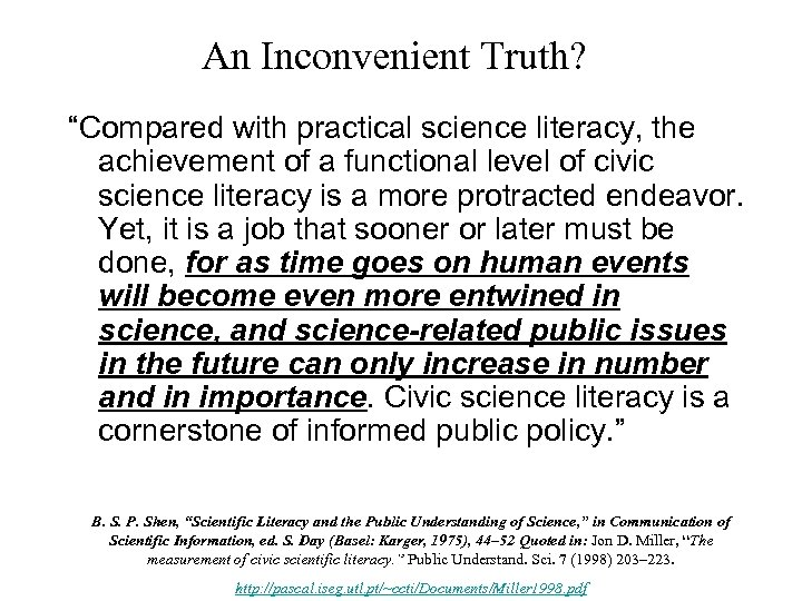 """An Inconvenient Truth? """"Compared with practical science literacy, the achievement of a functional level"""
