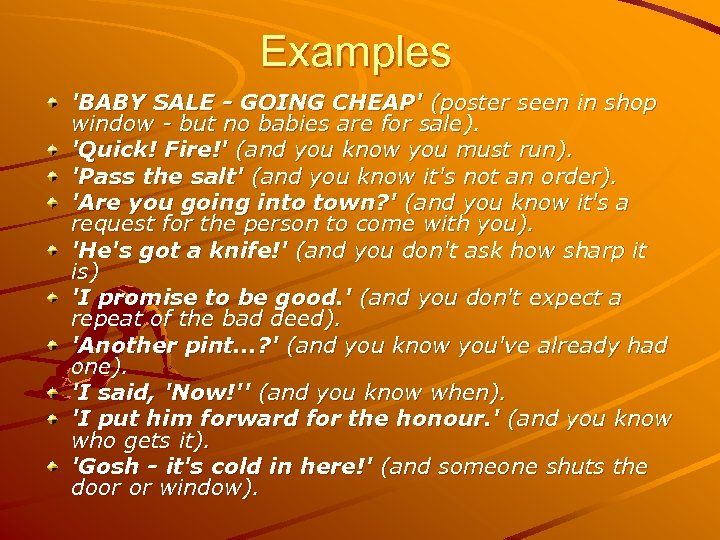 Examples 'BABY SALE - GOING CHEAP' (poster seen in shop window - but no