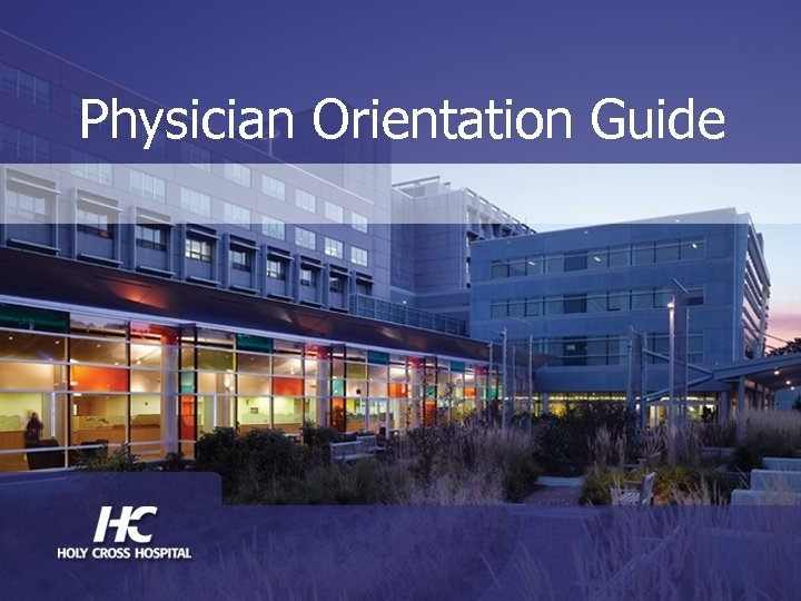 Physician Orientation Guide