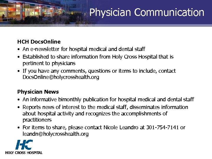 Physician Communication HCH Docs. Online • An e-newsletter for hospital medical and dental staff