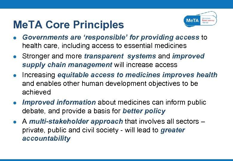 Me. TA Core Principles l l l Governments are 'responsible' for providing access to