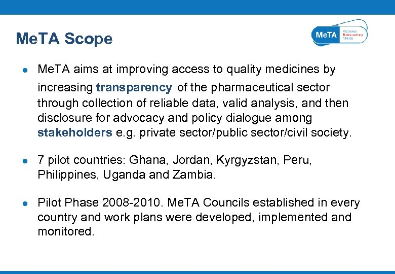 Me. TA Scope l Me. TA aims at improving access to quality medicines by