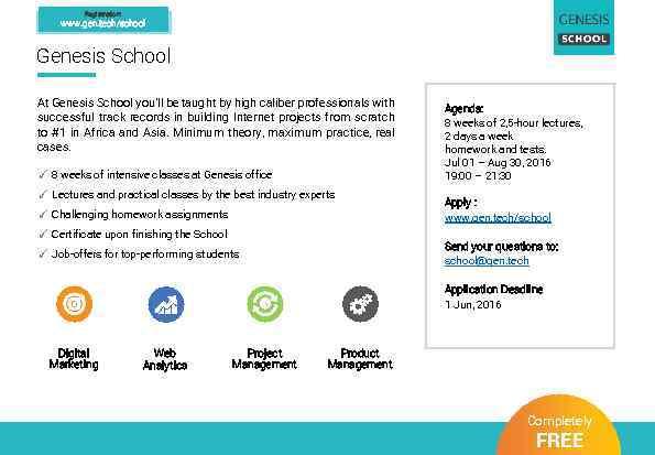 Registration: www. gen. tech/school Genesis School At Genesis School you'll be taught by high